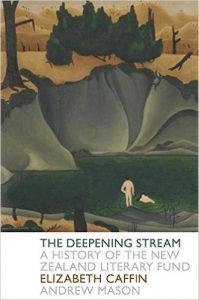 The Deepening Stream. A history of the New Zealand Literary Fund by Elizabeth Caffin and Andrew Mason (2016), featuring the work of Douglas MacDiarmid on the cover.
